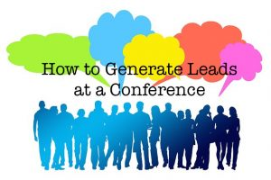 conference | networking | generate leads | lead generation